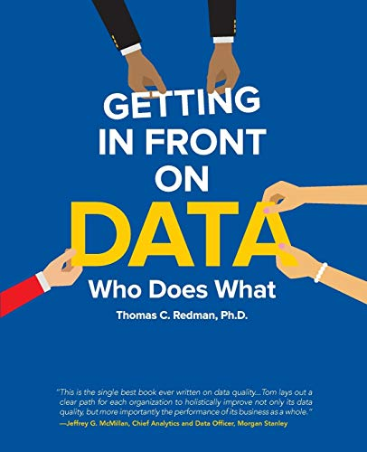 9781634621267: Getting in Front on Data: Who Does What