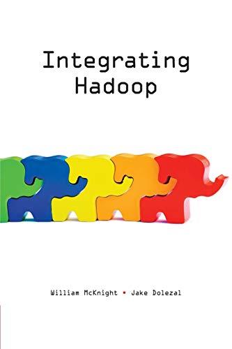9781634621526: Integrating Hadoop