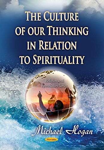 9781634630245: The Culture of Our Thinking in Relation to Spirituality