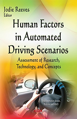 9781634630634: Human Factors in Automated Driving Scenarios: Assessment of Research, Technology, and Concepts