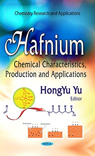 9781634631648: Hafnium: Chemical Characteristics, Production and Applications (Chemistry Research and Applications)