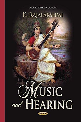 Music and Hearing (Fine Arts, Music and: K Rajalakshmi