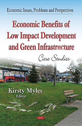 Economic Benefits of Low-Impact Development & Green Infrastructure (Economic Issues, Problems ...