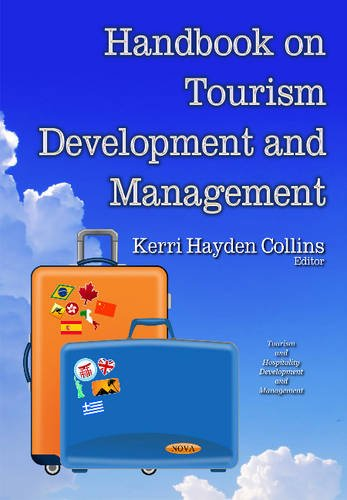 Handbook on Tourism Development and Management (Tourism and Hospitality Development and Management)...
