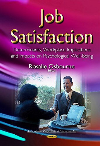 Job Satisfaction: Determinants, Workplace Implications and Impacts on Psychological Well-Being (...