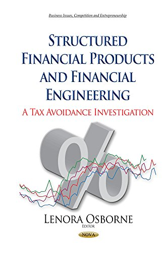 Structured Financial Products and Financial Engineering: A Tax Avoidance Investigation (Business ...