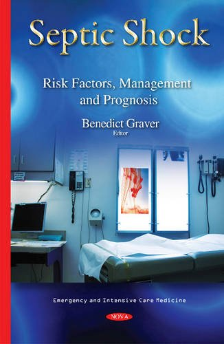9781634639163: Septic Shock: Risk Factors, Management and Prognosis (Emergency and Intensive Care M)