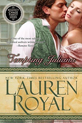 9781634690164: Tempting Juliana: Regency Chase Family Series Book 2