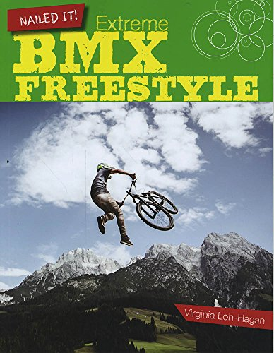 Extreme Bmx Freestyle: Loh-Hagan, Virginia
