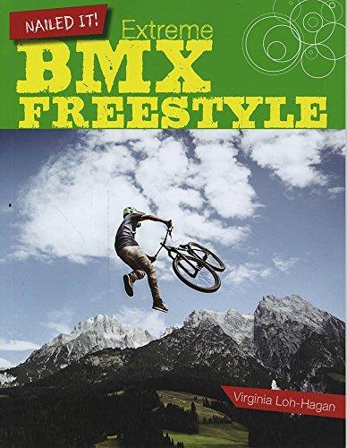 9781634700436: Extreme BMX Freestyle (Nailed It!)