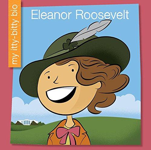 9781634704830: Eleanor Roosevelt (My Itty-Bitty Bio)