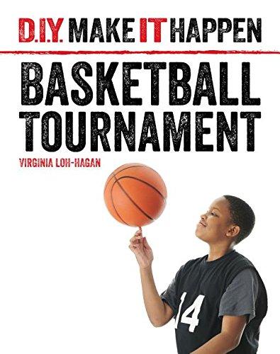 9781634704953: Basketball Tournament (D.I.Y. Make It Happen)