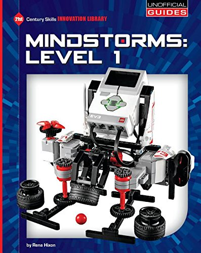 9781634705240: Mindstorms: Level 1 (21st Century Skills Innovation Library: Unofficial Guides)