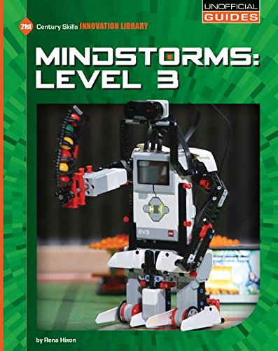 9781634705264: Mindstorms: Level 3 (21st Century Skills Innovation Library: Unofficial Guides)
