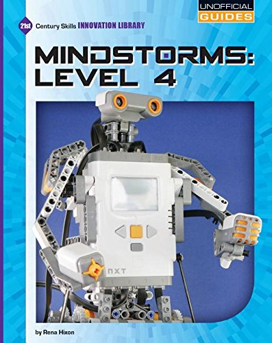 Mindstorms: Level 4 (21st Century Skills Innovation Library: Unofficial Guides): Rena Hixon