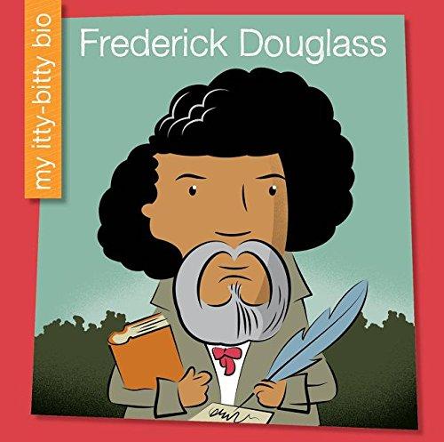 9781634705998: Frederick Douglass (My Itty-Bitty Bio)