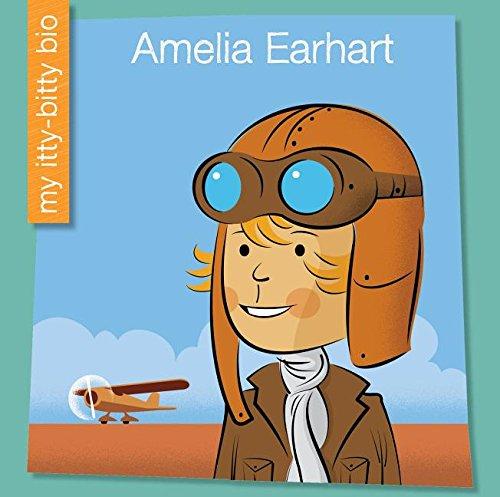 9781634706001: Amelia Earhart (My Itty-Bitty Bio)