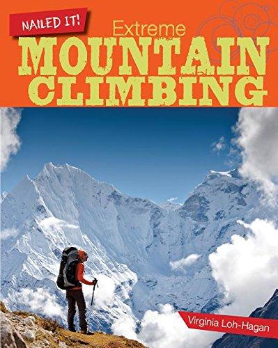Extreme Mountain Climbing (Nailed It!): Virginia Loh-Hagan
