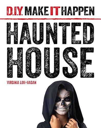 9781634706124: Haunted House (D.I.Y. Make It Happen)