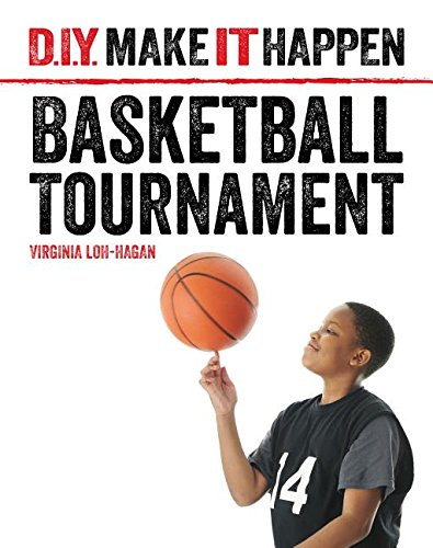 9781634706155: Basketball Tournament (D.I.Y. Make It Happen)