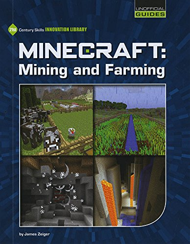 9781634706414: Minecraft: Mining and Farming (21st Century Skills Innovation Library: Unofficial Guides)