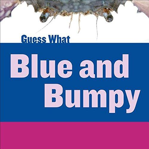 Blue and Bumpy: Blue Crab (Library Binding): Felicia Macheske