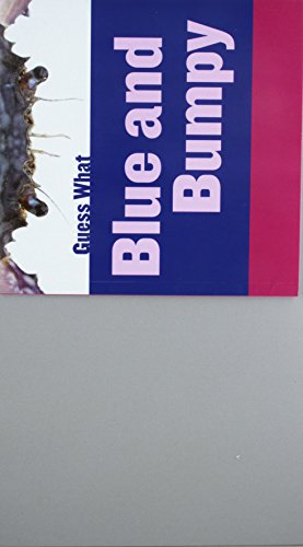 9781634707473: Blue and Bumpy: Blue Crab (Guess What)