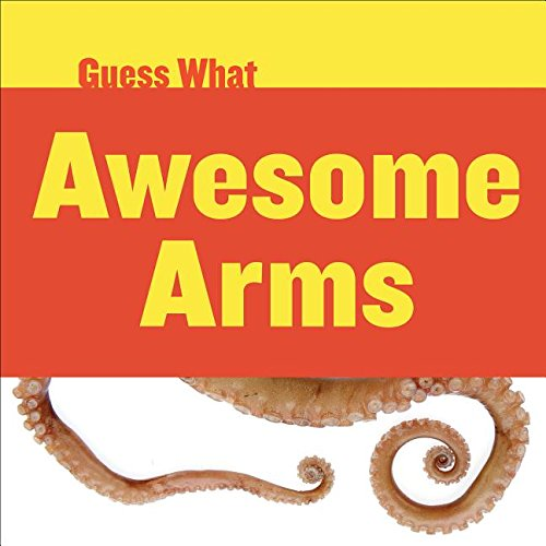 9781634707480: Awesome Arms: Octopus (Guess What)