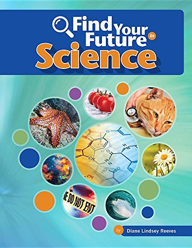 Find Your Future in Science (Library Binding): Diane Lindsey Reeves