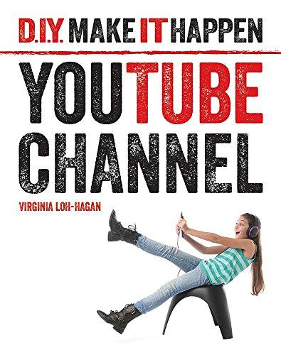 9781634721455: Youtube Channel (DIY Make It Happen)