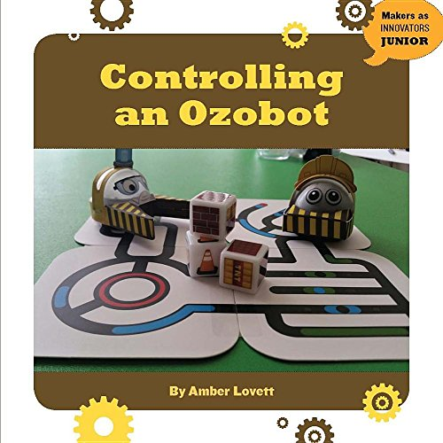 9781634723190: Controlling an Ozobot (Makers as Innovators)