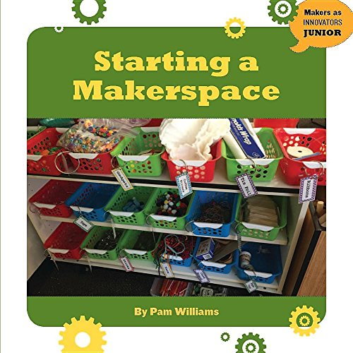 9781634723244: Starting a Makerspace (21st Century Skills Innovation Library: Makers As Innovators Junior)