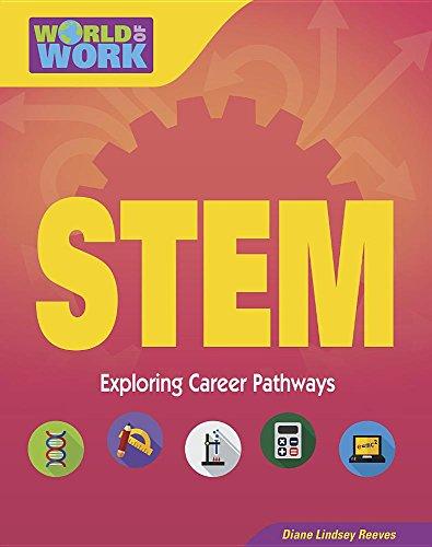 9781634726283: Stem (World of Work: Exporing Career Pathways)