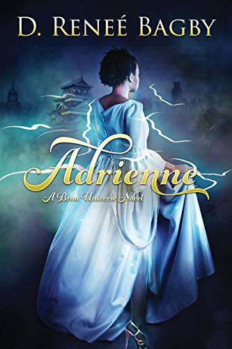 9781634750523: Adrienne: A Bron Universe Novel (Volume 1)
