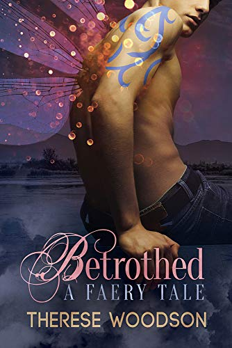 9781634765152: Betrothed: A Faery Tale