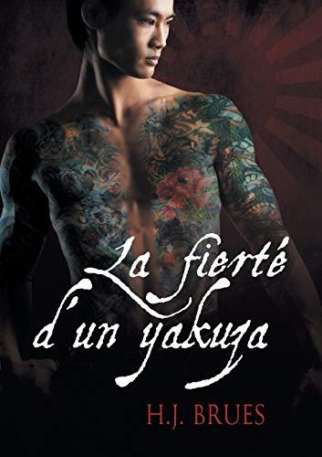 9781634767101: La Fierté D'un Yakuza