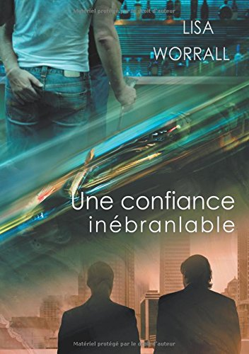 9781634767682: Une confiance inébranlable (French Edition)