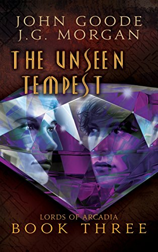 9781634779807: The Unseen Tempest (Lords of Arcadia)