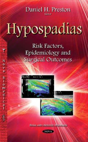 9781634820233: Hypospadias: Risk Factors, Epidemiology and Surgical Outcomes