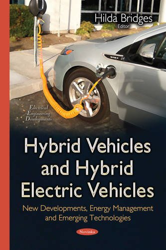 9781634821575: Hybrid Vehicles and Hybrid Electric Vehicles: New Developments, Energy Management and Emerging Technologies (Electrical Engineering Developments)