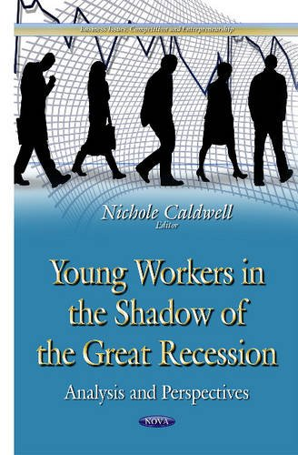 Young Workers in the Shadow of the Great Recession (Business Issues Competition En)