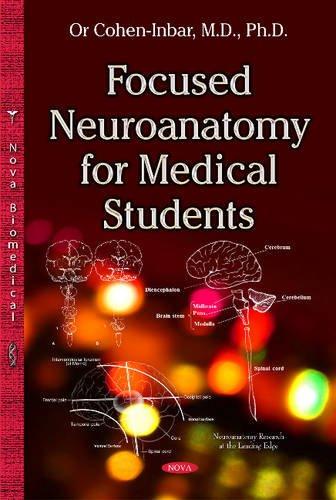 9781634822985: Focused Neuroanatomy for Medical Students