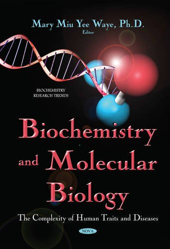 9781634823128: Biochemistry and Molecular Biology: The Complexity of Human Traits and Diseases (Biochemistry Research Trends)