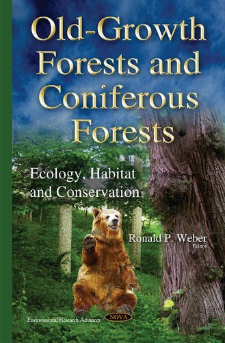 9781634823692: Old-Growth Forests and Coniferous Forests: Ecology, Habitat and Conservation