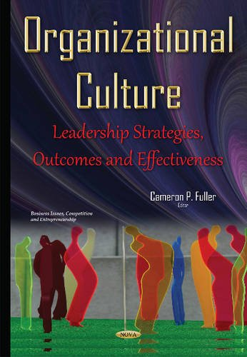 Organizational Culture (Business Issues Competition En): Fuller, Cameron P