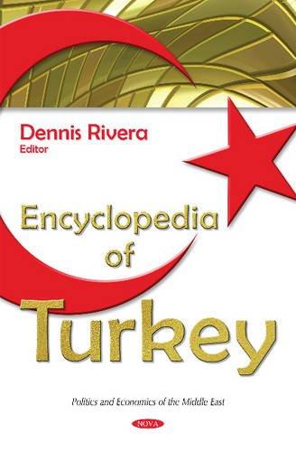 9781634827577: Encyclopedia of Turkey (Politics Economics of the Midd)