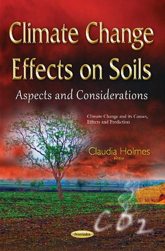 Climate Change Effects on Soils: Aspects and Considerations