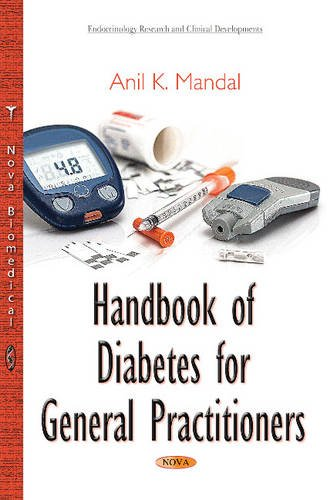 9781634828215: Handbook of Diabetes for General Practitioners (Endocrinology Research and Clinical Developments)
