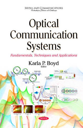 9781634828338: Optical Communication Systems: Fundamentals, Techniques and Applications (Media and Communications - Technologies, Policies and Challenges)