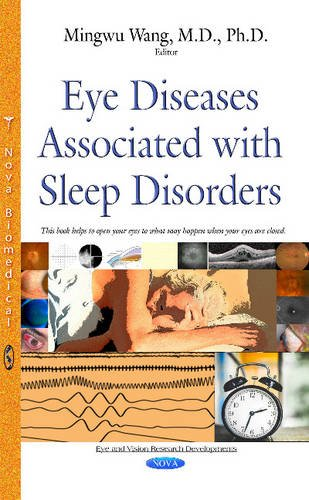 Eye Diseases Associated with Sleep Disorders (Eye and Vision Research Developments) (Hardcover)
